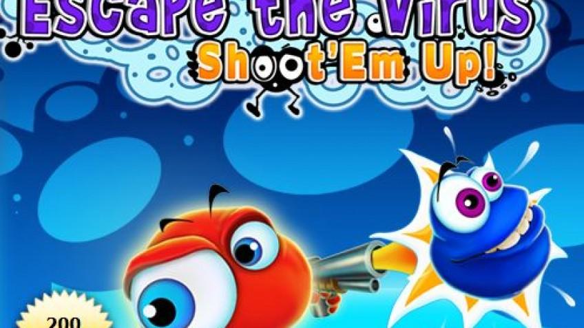 Escape the Virus: Shoot'Em Up!
