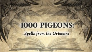 1000 Pigeons: Spells from the Grimoire (itch)