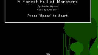 A Forest Full of Monsters (itch)