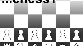 ...chess? (itch)