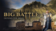 Big Battle: Defend the Wall