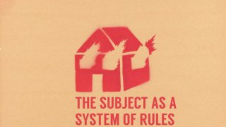 the SUBJECT as a system of rules (itch)
