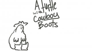 A Turtle with Cowboy Boots (itch)