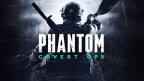 Phantom: Covert Ops