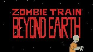 Zombie Train Beyond Earth: Episode I (itch)