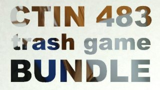 CTIN 483 Trash Game Bundle (itch)