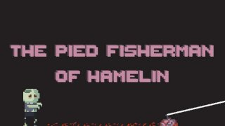 The Pied Fisherman of Hamelin (itch)