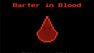 Barter in Blood with Skip / Restart (itch)