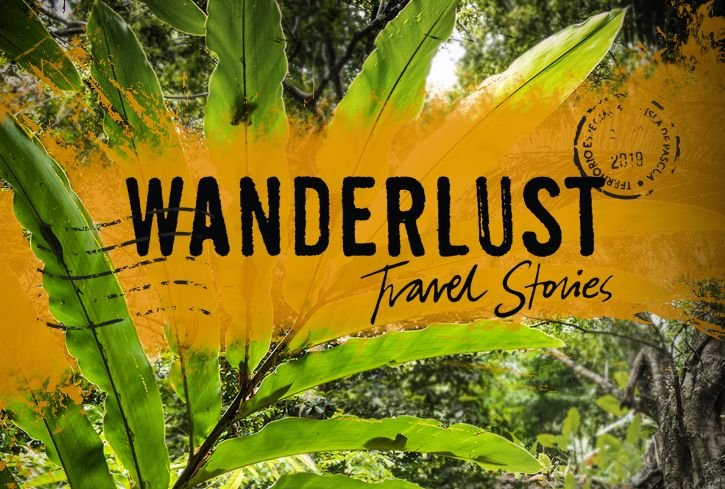 Wanderlust: Travel Stories