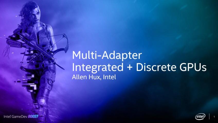 Intel объединила встроенную и дискретную графику