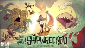 Don't Starve: Shipwrecked выйдет в декабре