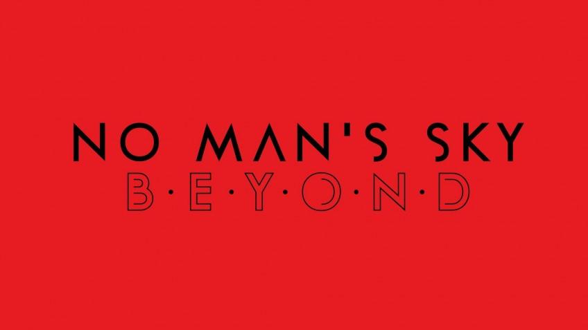 Авторы No Man's Sky анонсировали трёхактовое дополнение — Beyond