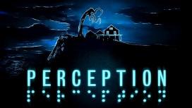 Хоррор Perception получил новый трейлер и дату релиза