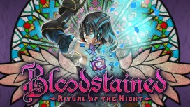 Геймплей Bloodstained: Ritual of the Night показали на видео
