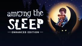 В Epic Games Store бесплатно отдают Among the Sleep: Enhanced Edition