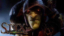 Релиз Styx: Shards of Darkness отложен
