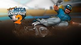 Super Mega Baseball 2 станет более «взрослой»
