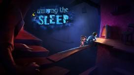 Among the Sleep на PC получит расширенную версию