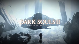 Названы системные требования Dark Souls 2: Scholar of the First Sin