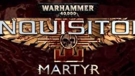 Анонсирована Warhammer 40 000: Inquisitor — Martyr