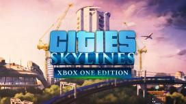 Cities: Skylines выйдет на Windows 10 и Xbox One этой весной