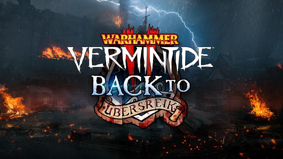 Warhammer: Vermintide2 возвращается в Убершрейк