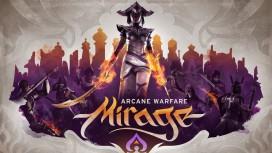 Анонсирована Mirage: Arcane Warfare — фэнтезийный экшен от создателей Chivalry