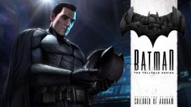 Авторы Batman — The Telltale Series назвали дату выхода второго эпизода