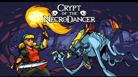 Crypt of the NecroDancer и Inside My Radio появятся на современных консолях Sony
