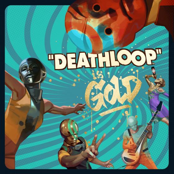 Deathloop не отложили и отправили на золото 1