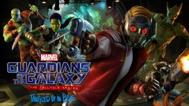Первый трейлер Guardians of the Galaxy: The Telltale Series посвятили главным героям