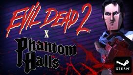 Phantom Halls продолжит объединяться с Evil Dead 2