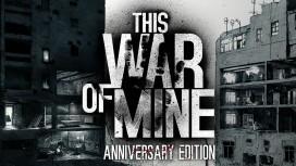 This War of Mine: Anniversary Edition может закончиться иначе