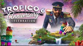 В честь 20-летия Tropico в Tropico6 добавляют праздничный контент