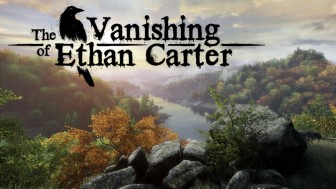 PC-версию The Vanishing of Ethan Carter перенесли на Unreal Engine 4