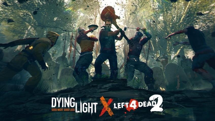 В Dying Light пройдёт кроссовер с Left4 Dead2
