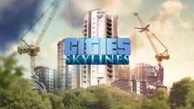 Cities: Skylines даст управлять городом в следующем году