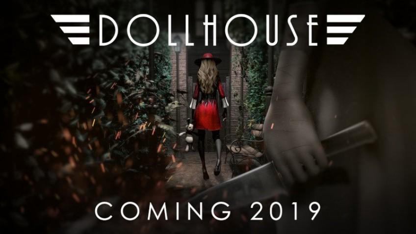 Нуарный хоррор Dollhouse выйдет в этом году