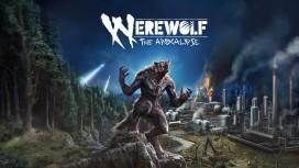 Вселенная World of Darkness станет местом действия Werewolf: The Apocalypse