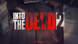В Into the Dead 2 появится сюжетная кампания