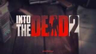 В Into the Dead2 появится сюжетная кампания