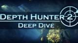Depth Hunter2 Трейнер+5