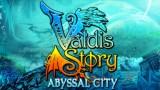 Valdis Story: Abyssal City Трейнер +2