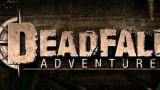 Deadfall Adventures Трейнер +2