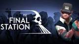 The Final Station Трейнер +4