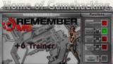 Remember Me Трейнер +6