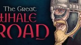 The Great Whale Road Трейнер +6