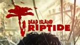Dead Island: Riptide Трейнер +15