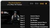 The Final Station Трейнер +11