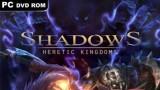 Shadows: Heretic Kingdoms Трейнер +8